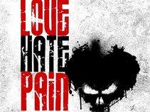 LOVE HATE PAIN