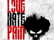 LOVE HATE PAIN