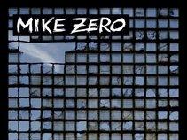 MIKE ZERO