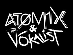 Atomix and The Vōkalist