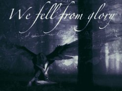 Image for We Fell From Glory