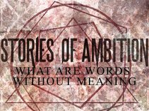 Stories Of Ambition