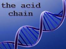 the acid chain