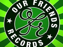 Our Friends Records