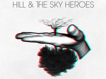 Hill & The Sky Heroes