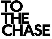 ToThe Chase