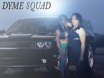Dyme Squad
