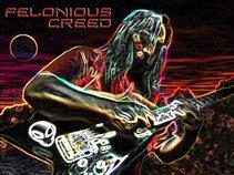 Felonious Creed