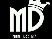 Maine Dollaz
