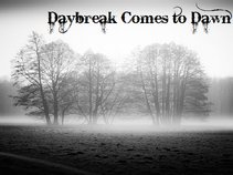 Daybreak Comes To Dawn