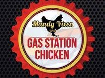 Mandy Vixen & Gas Station Chicken
