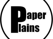 Paper Plains