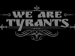 Image for We are Tyrants
