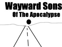 The Wayward Sons Of The Apocalypse