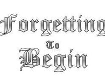 Forgetting to Begin