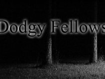 The Dodgy Fellows