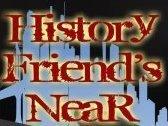 History friend's near