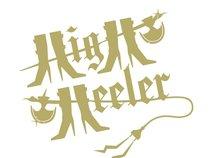 HIGH HEELER