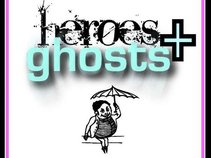 Heroes And Ghosts