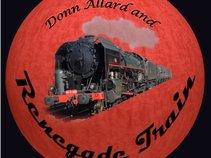 Donn Allard & Renegade Train