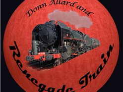 Donn Allard & Renegade Train