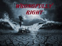 Wrongfully Right