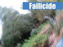 Failicide (DEFUNCT: See Distortion District)