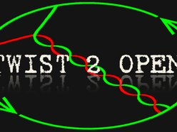 Twist 2 Open