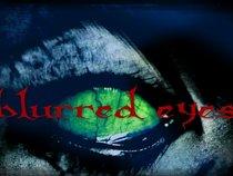 Blurred Eyes