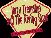 Jerry Tremaine and The Rising Suns