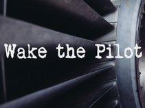 Wake the Pilot