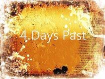 4 Days Past