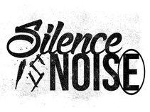 Silence Is Noise