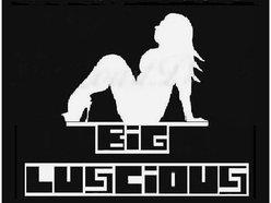 BiG LUsCiOUS