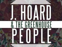 J.Hoard & The Green House People