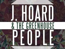 Image for J.Hoard & The Green House People