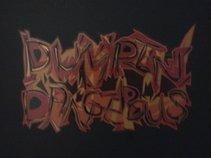 Dumpin Dangerous