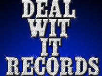 Deal Wit It Muzic