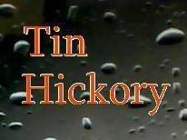 Tin Hickory