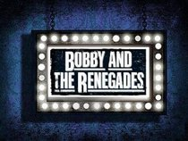 Bobby and the Renegades