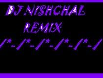 DJ Nishchal™ ♫ ♪ ♫ ♪ ►®