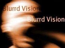 Blurrd Vision