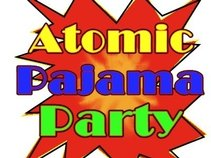 Atomic Pajama Party