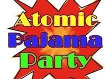 Atomic Pajama Party