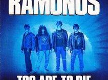 THE RAMONOS TRIBUTE BAND OF THE RAMONES.