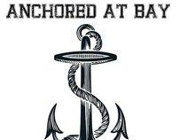 Anchored at Bay