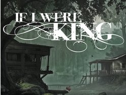 Image for If I Were King