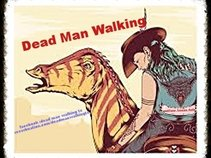 Dead Man Walking Tx