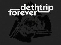 Dethtrip Forever