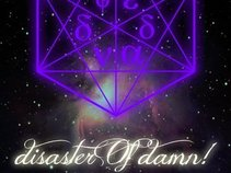 DISASTER OF DAMN!